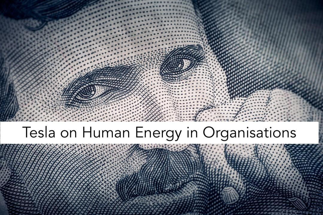 Nikola Tesla on Human Energy