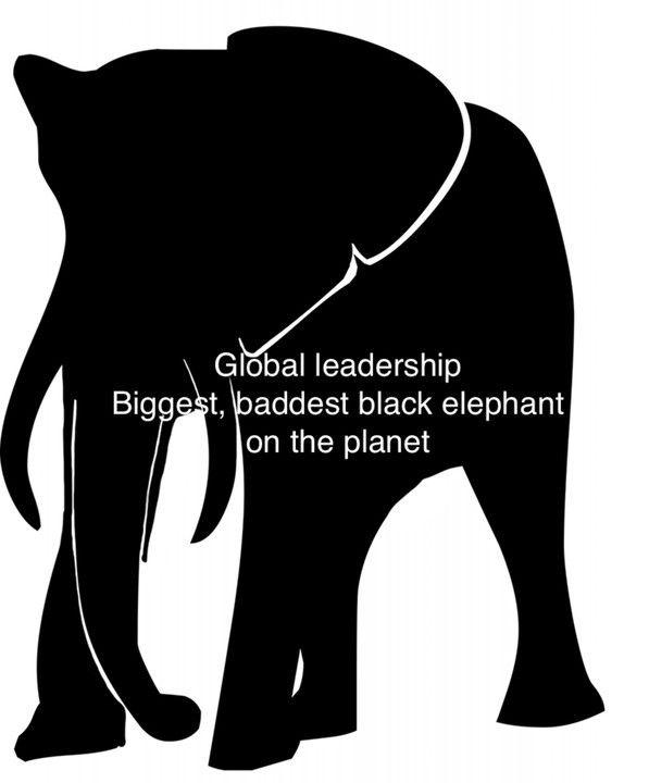 Global leadership.  Biggest, baddest black elephant on the planet