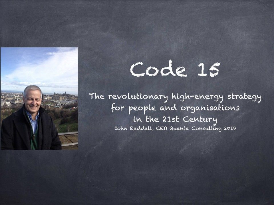 Code 15 - An ancient evolutionary secret to drive energy in organisations
